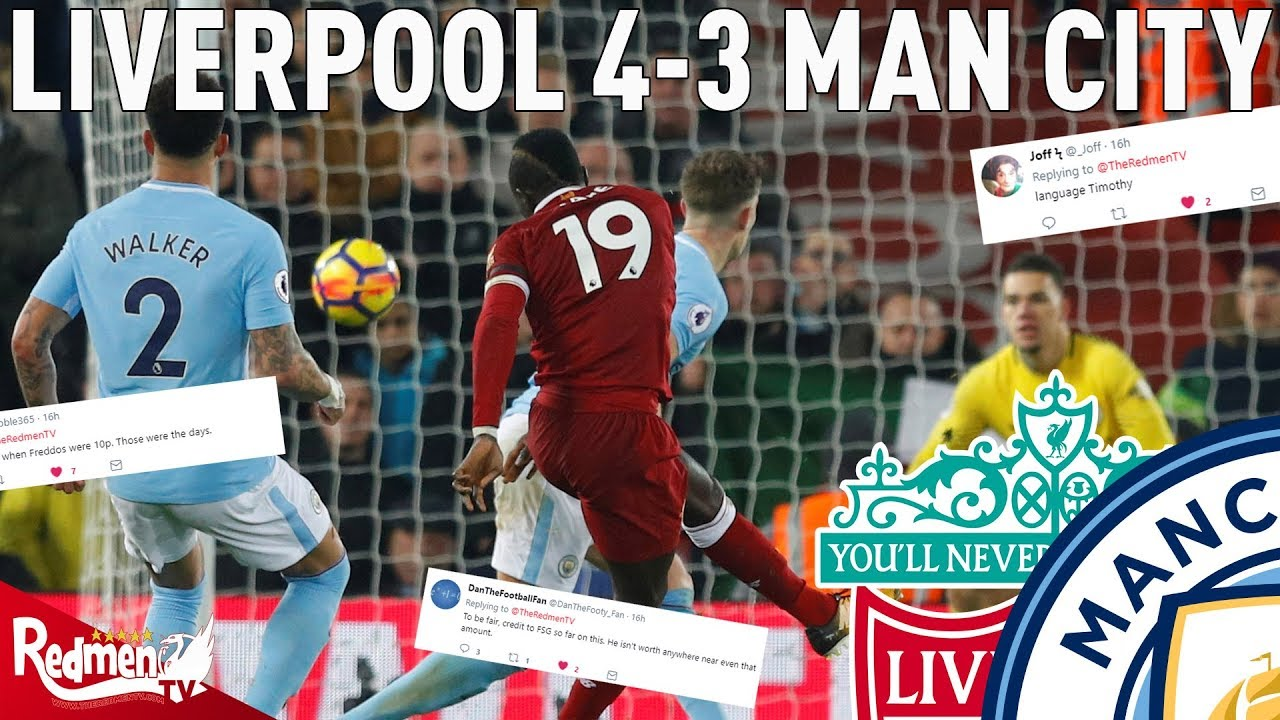 Liverpool v man city 4 3 liverpool fan twitter reactions