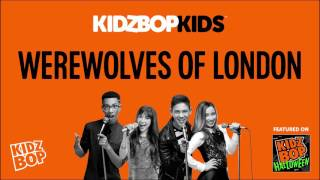 KIDZ BOP Kids - Werewolves Of London (KIDZ BOP Halloween)