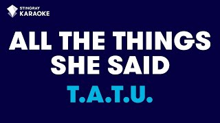 "All The Things She Said (Radio Version) in the Style of ""t.A.T.u."" with lyrics (no lead vocal)"