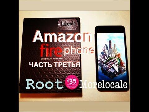 Amazon Fire Phone часть третья Root & Установка русского языка.
