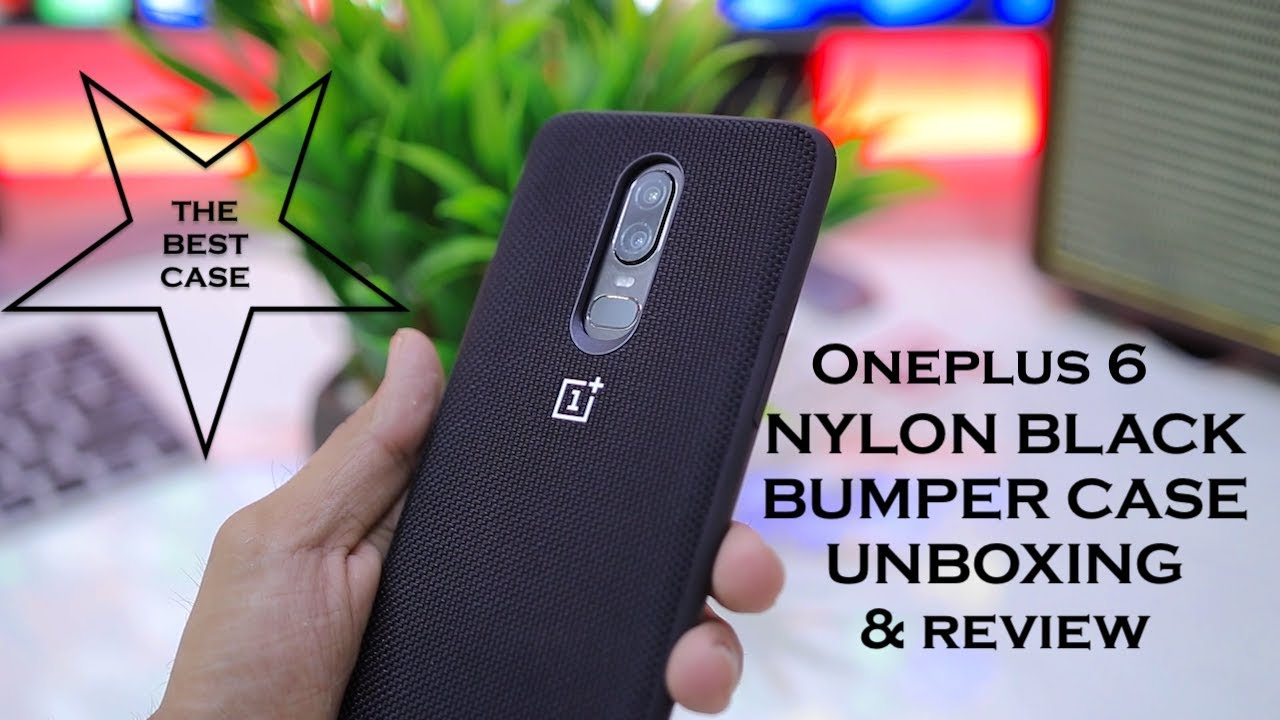 quality design fcf66 42dae OnePlus 6 NYLON BLACK Bumper Case Unboxing and Review