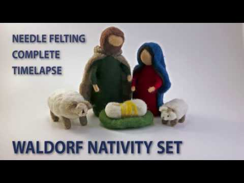 Waldorf Nativity Set – Needle Felting Complete Timelapse
