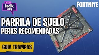 FLOOR PARK GUIDE, RECOMMENDED ADVANTAGES FORTNITE SAVE THE WORLD Spanish