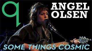 Angel Olsen - Some Things Cosmic (LIVE)