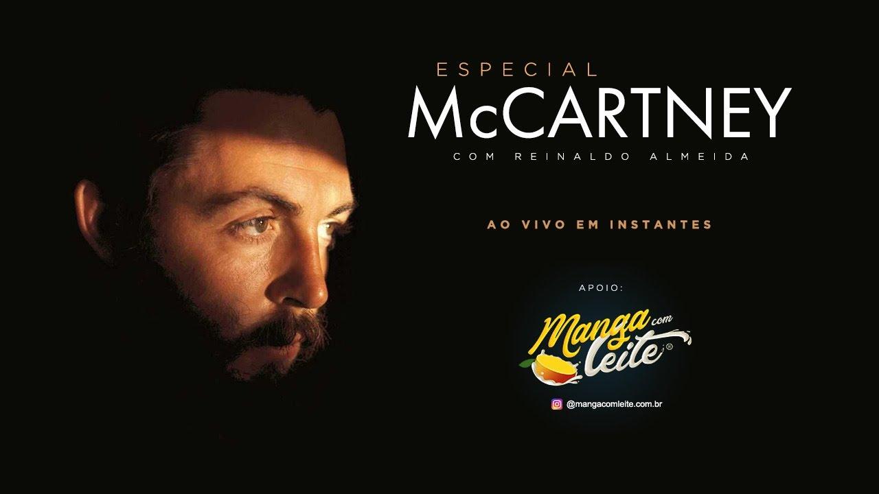 ESPECIAL PAUL MCCARTNEY | Com Reinaldo Almeida | Live