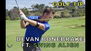 DEVAN BONEBRAKE SHOWS US THE FULL BODY SWING ALIGN TRAINING AID