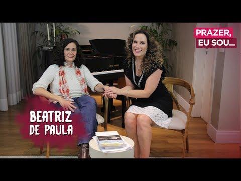 A Vida Sem Medicamentos, Com Beatriz De Paula Souza / Prazer, Eu Sou!