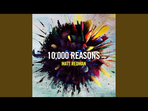 10,000 Reasons Bless the Lord
