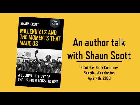 Millennials and the Moments that Made Us - Book Talk