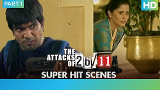 The Attacks Of 26\11 - Part 1 | Nana Patekar | Ram Gopal Varma