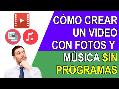 COMO CREAR UN VIDEO CON FOTOS Y MUSICA - 2018