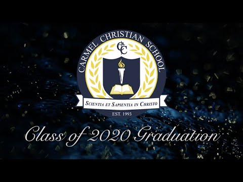Carmel Christian School - 2020 Graduation