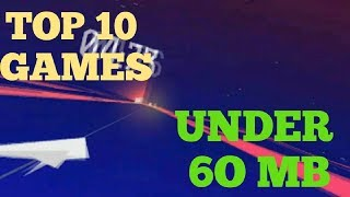 TOP 10 OFFLINE GAMES UNDER #60 MB