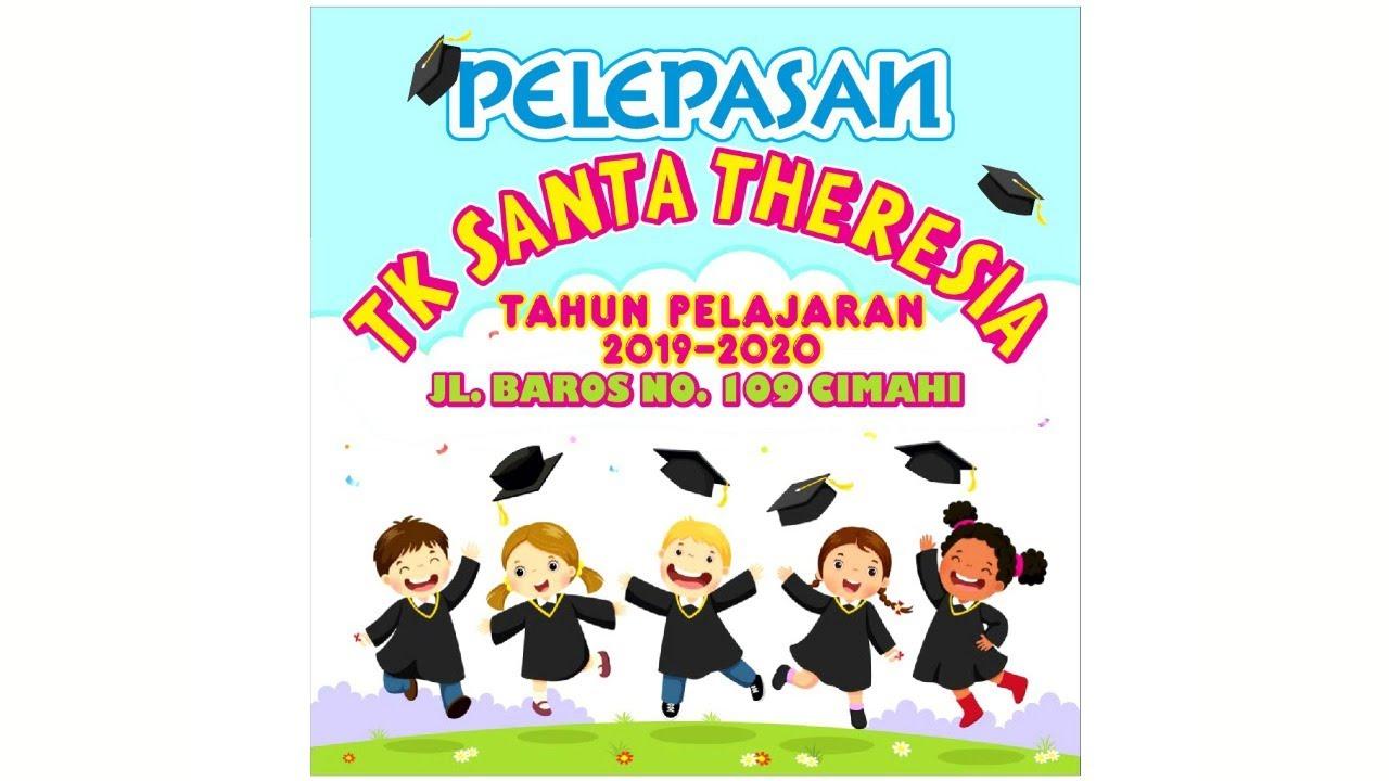Pelepasan TK Santa Theresia Cimahi