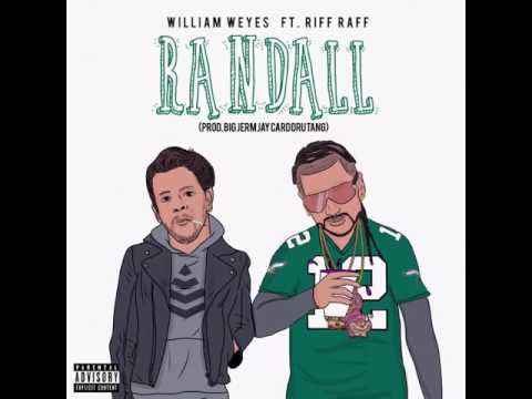 William Weyes - Randall ft. RiFF RAFF (Audio)