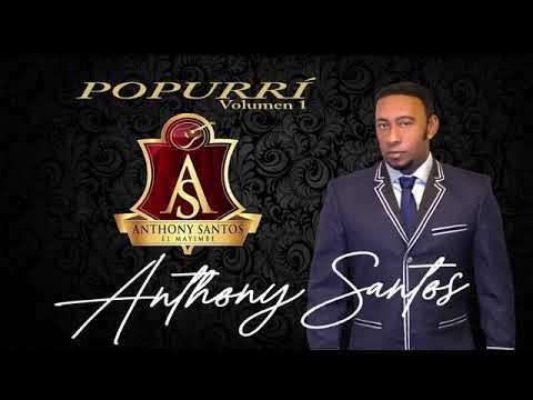 Anthony Santos- Popurry En Vivo Bani