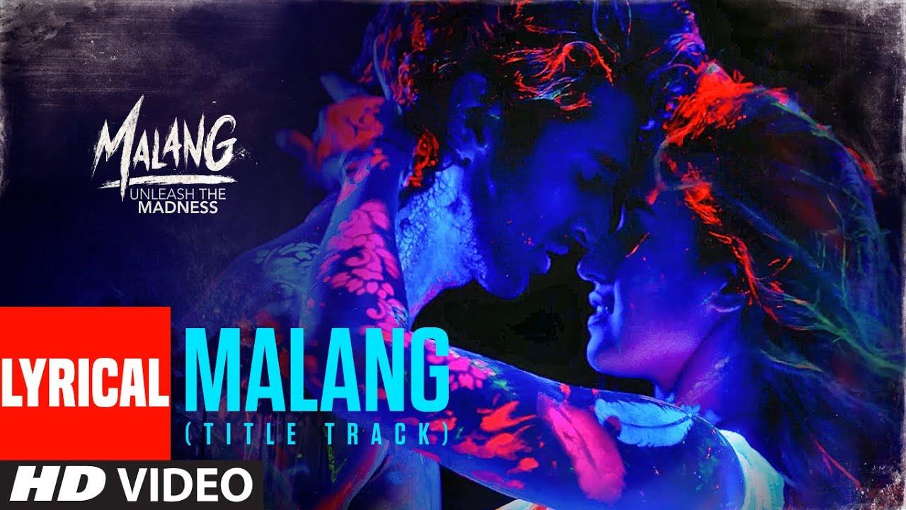 Malang Title Hindi Song Lyrics