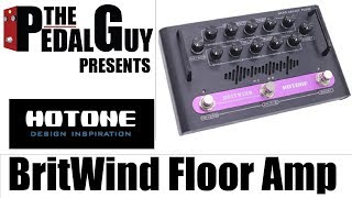 ThePedalGuy Presents the Hotone BritWind Legacy Floor Amplifier