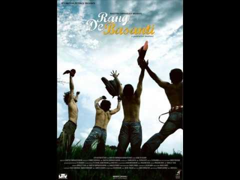 Rang De Basanti- Robaroo [A R Rahman &  Naresh Iyer]