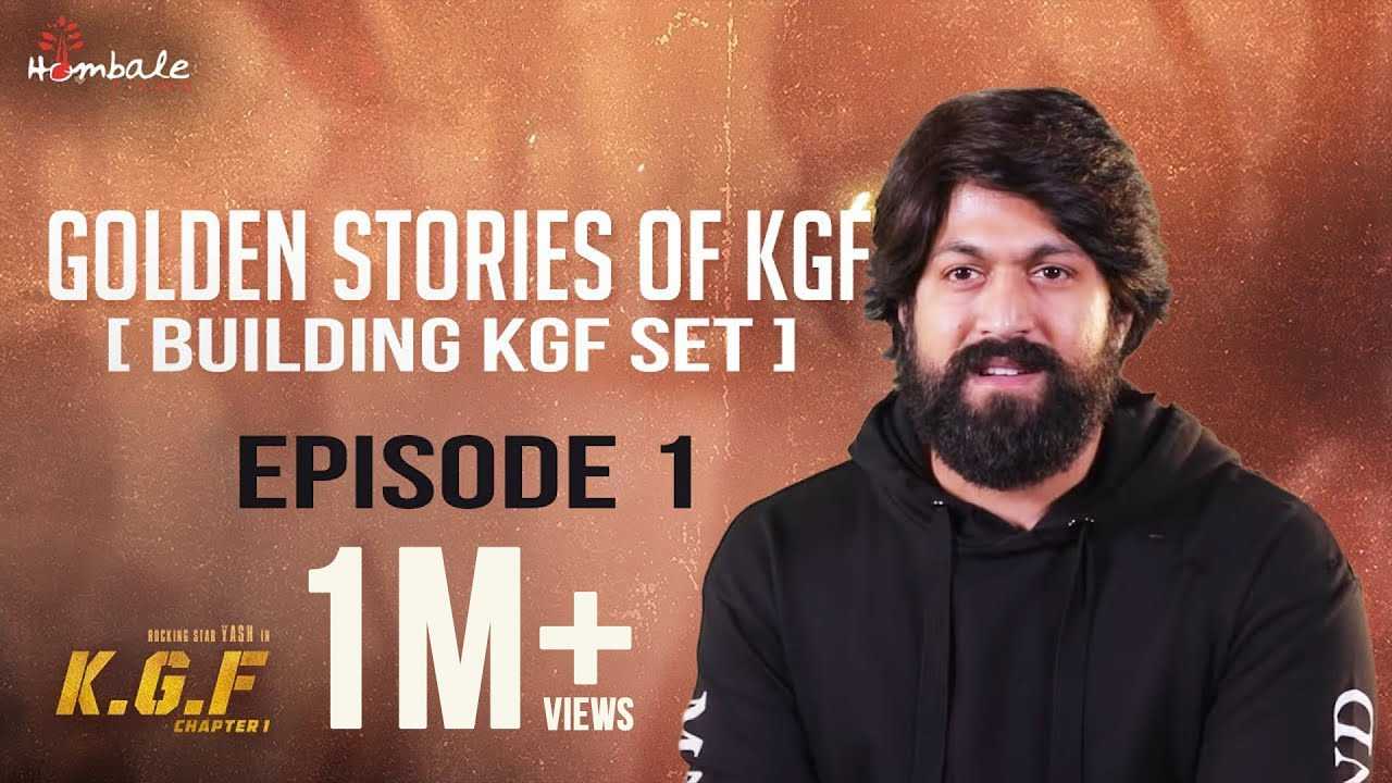 Golden Stories Of Kgf Episode 1 Building Kgf Set Yash
