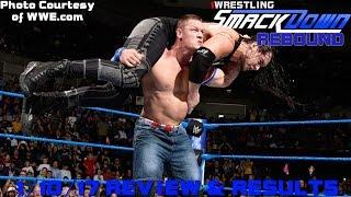 Wwe Smackdown 1/10/17 Results & Review: Cena Vs Corbin!