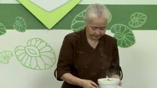 """Chương trình dạy nấu món chay """"Canh thập cẩm"""" Hướng dẫn: Nguyễn Dzo..."""