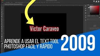 Aprende a usar el Text Tool en photoshop Facil y Rapido 2019