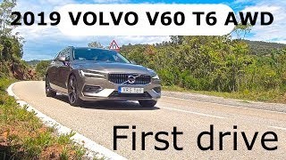 2019 Volvo V60 T6 AWD, first drive
