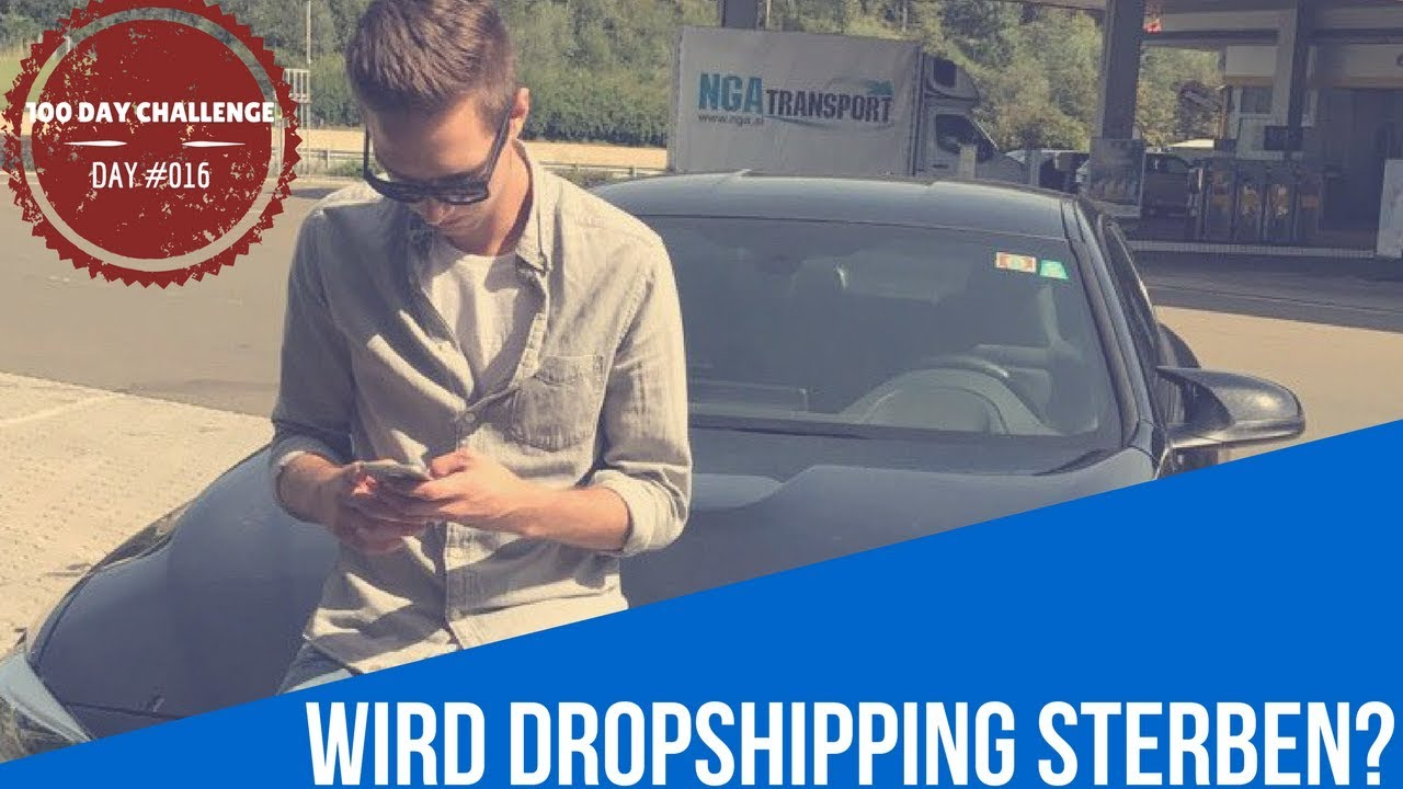 WIRD DROPSHIPPING STERBEN ? |DAY #016