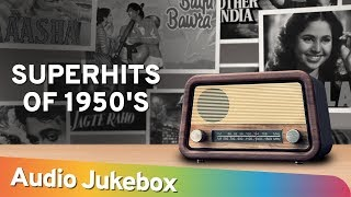 Evergreen Bollywood Songs of 1950s | Hindi Audio Songs Jukebox | Classic Old Songs Collection