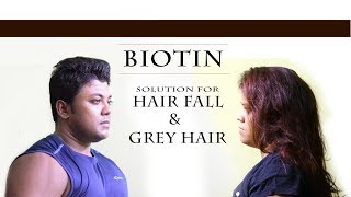BIOTIN || THE BEST SOLUTION FOR HAIR GROWTH  & GREY HAIR ||   by FitGuru ||