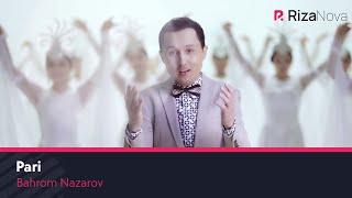 Bahrom Nazarov Pari Бахром Назаров Пари