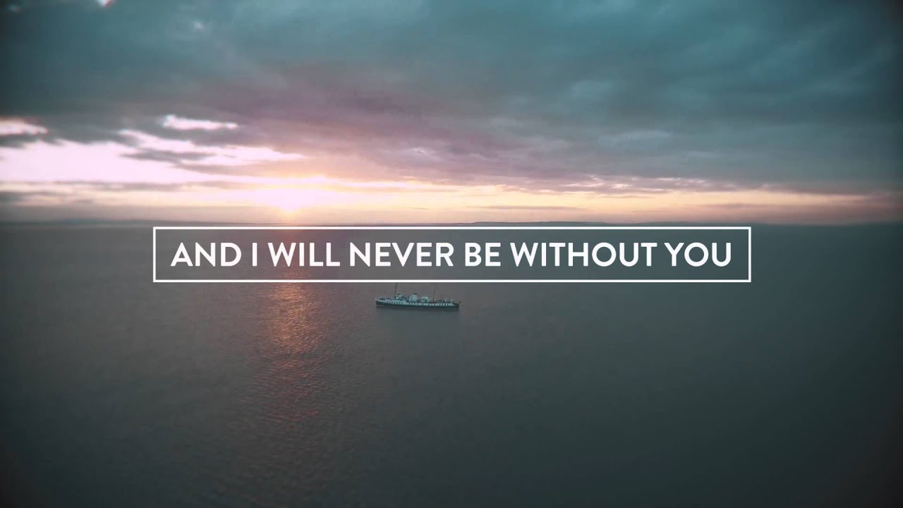 Here With You Lyric Video Open Heaven River Wild Hillsong Worship Youtube
