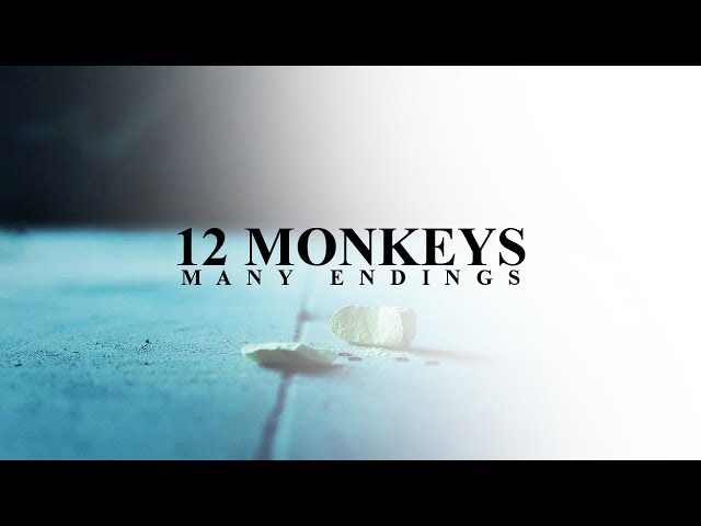 12 Monkeys - Many Endings