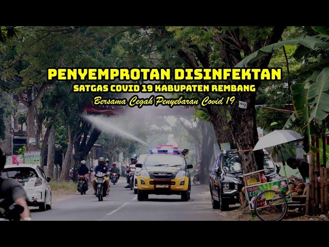 Penyemprotan Disinfektan Oleh Satgas Covid 19 Kabupaten Rewmbang