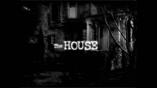 The House! - ITS LIKE A CLOWN WANTING TO MOLEST YOU!