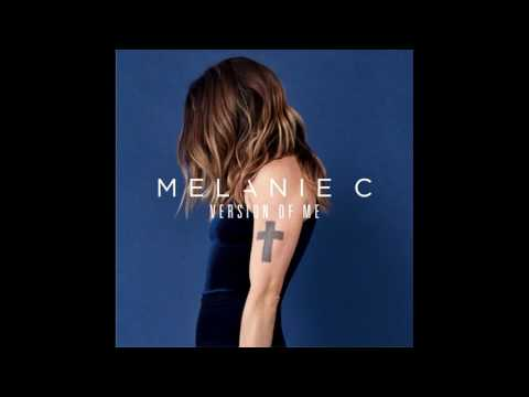 Melanie C - Version Of Me (Audio)