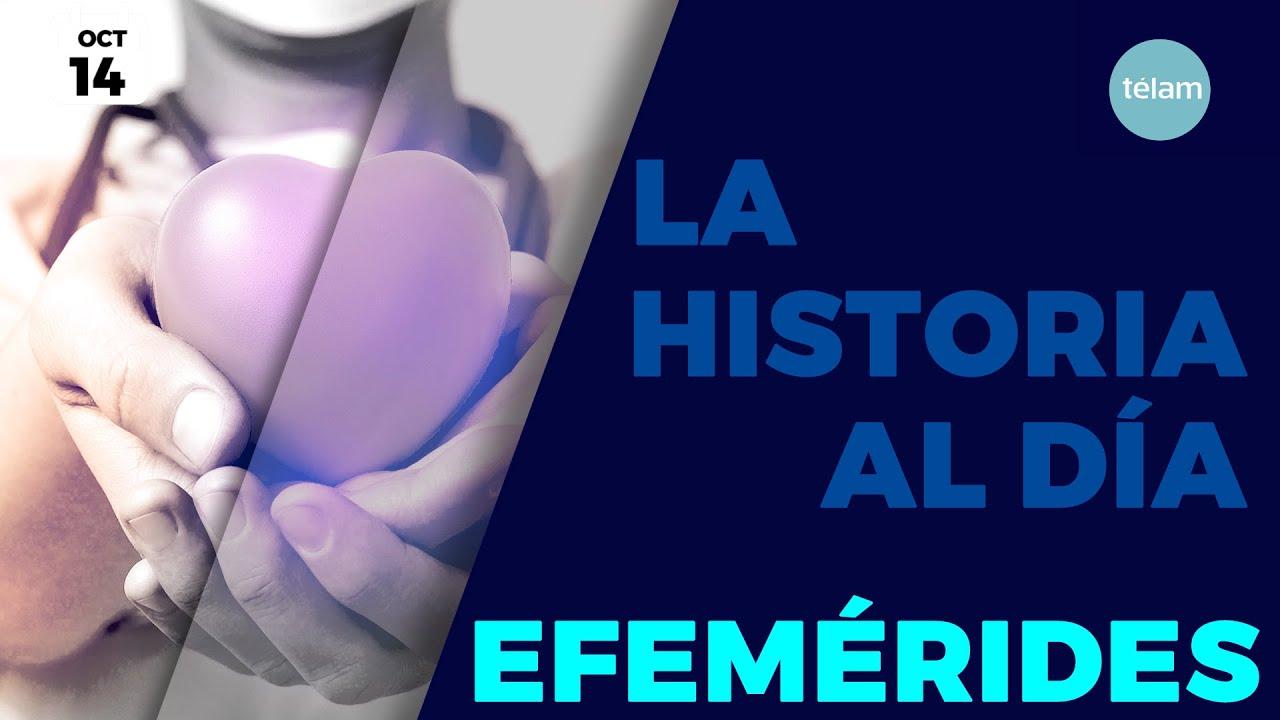 LA HISTORIA AL DÍA (EFEMÉRIDES 14 OCTUBRE)
