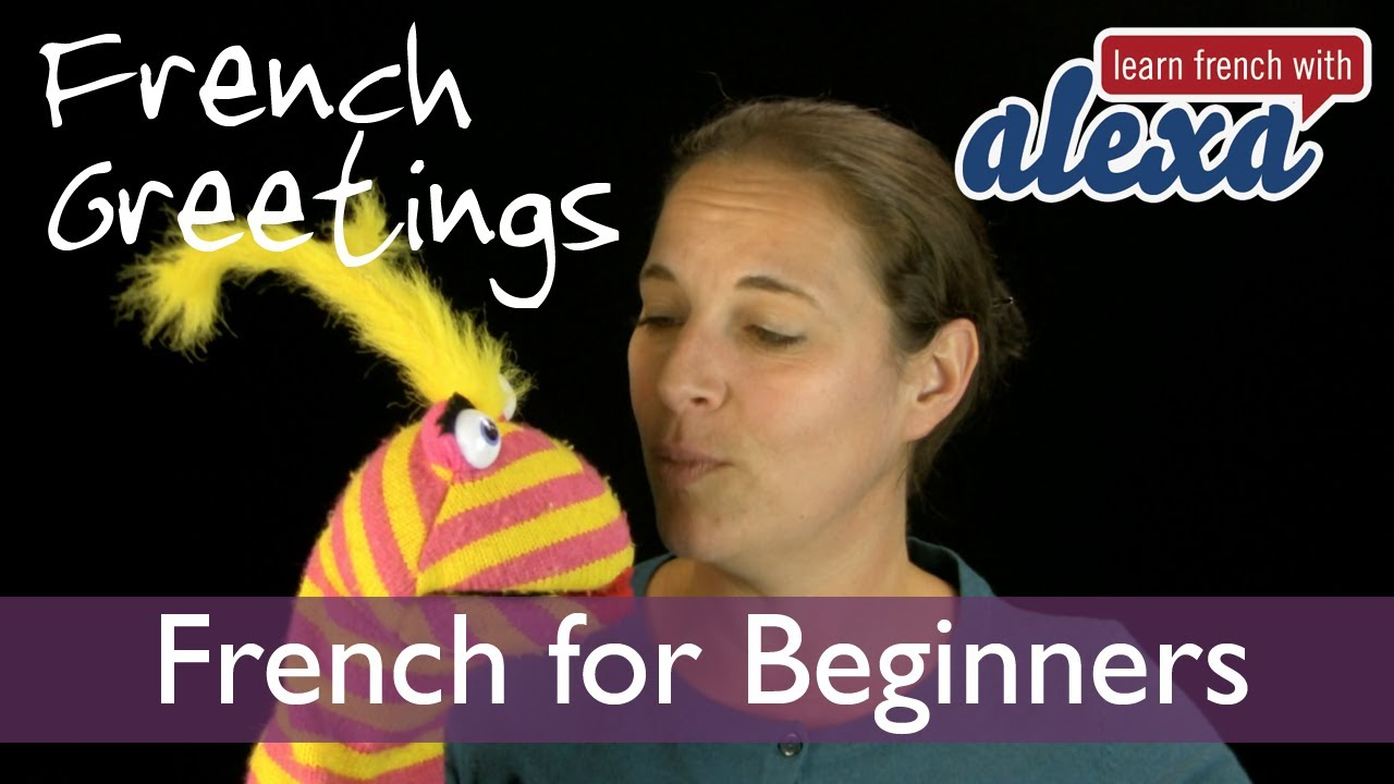 Greetings in french hello hi and goodbye in french learn french greetings in french hello hi and goodbye in french learn french with alexa youtube kristyandbryce Choice Image