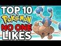 Top 10 Pokémon NO ONE Likes