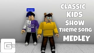 {ROBLOX) Classic Kids Show Theme Song Medley (ft. DAGames) | CG5