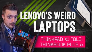 Lenovo's Weird Laptops at CES 2020