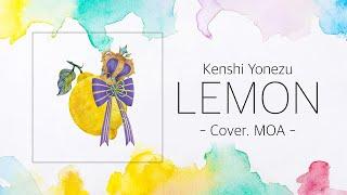 Lemon / Moa Cover Song