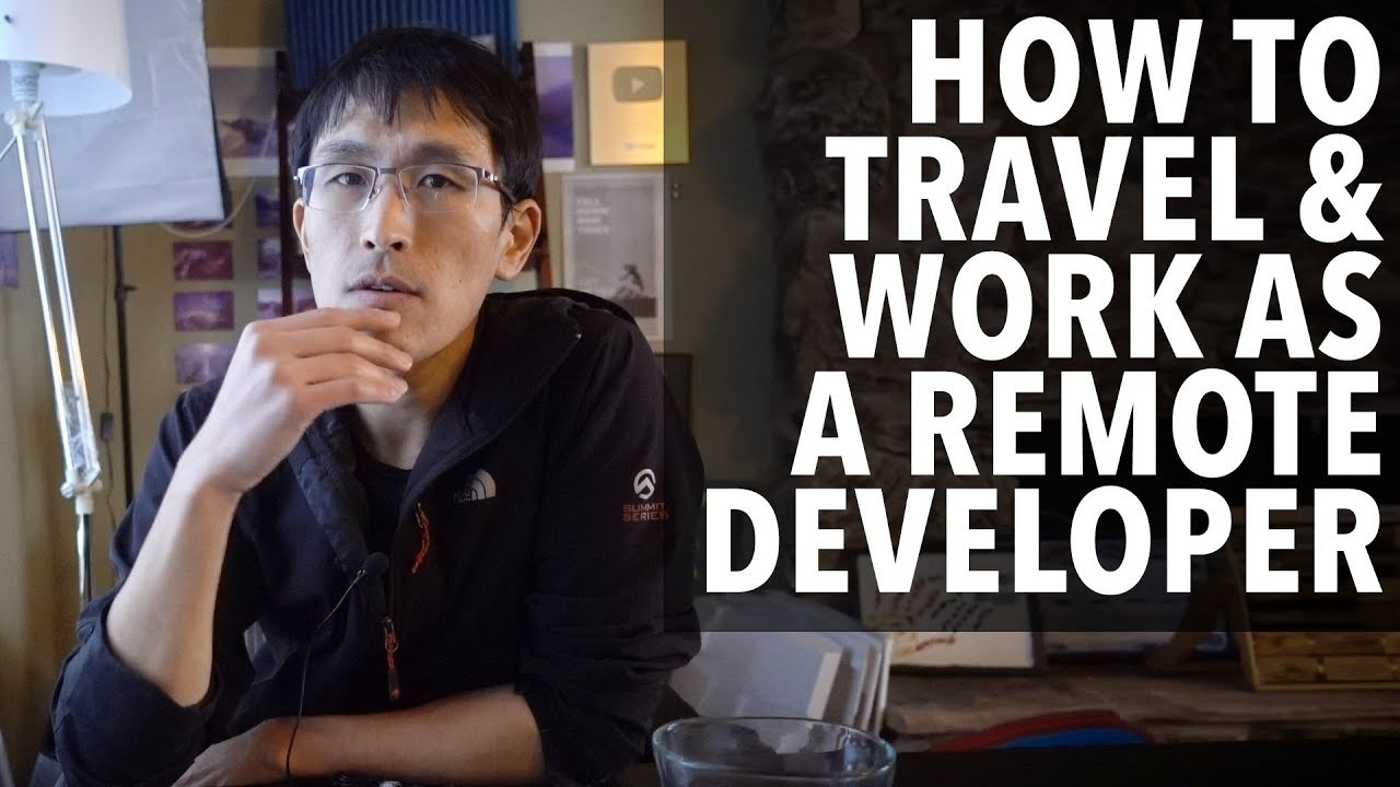 How to travel and work as a remote software developer