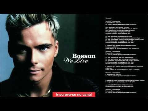 Bosson - We Live
