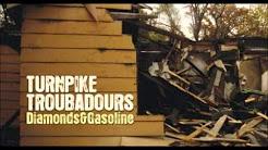Turnpike Troubadours Diamonds Amp Gasoline Youtube