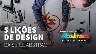 5 ensinamentos da série Abstract (Netflix) sobre Design • Dicas
