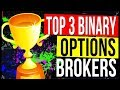BINARY OPTIONS BROKERS - TOP 3 BEST BINARY OPTIONS BROKERS