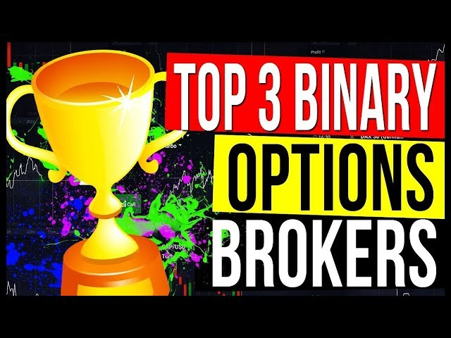 BINARY OPTIONS BROKERS | TOP 3 Binary Options Brokers 2020