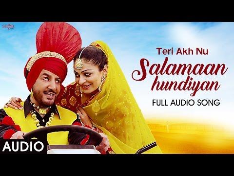 Gurdas Maan : Teri Akh Nu Salamaan Hundiyan - Jatinder Shah - Full Audio - Punjabi Song 2016
